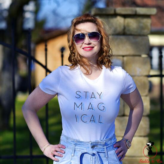 """""""Stay magical"""" kék feliratos- póló"""